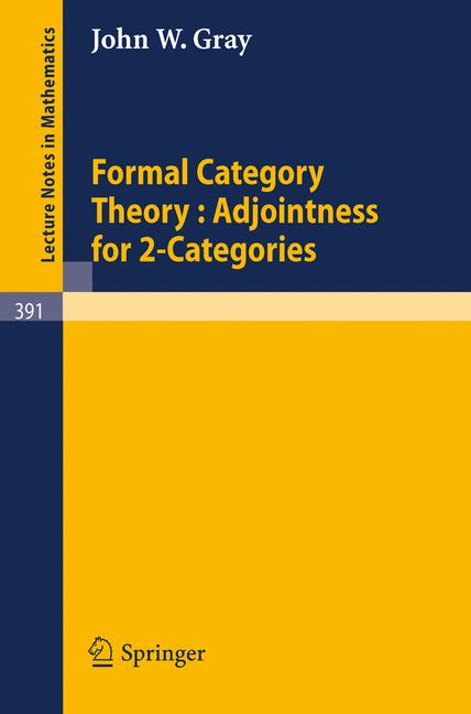 Cover of 'Formal Category Theory: Adjointness for 2-Categories'