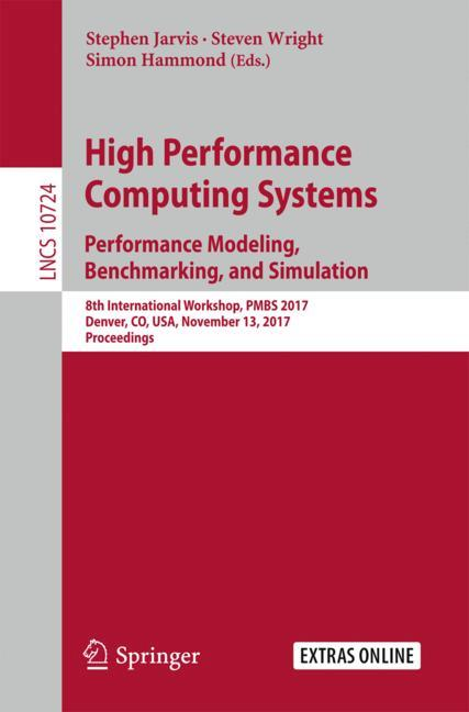 Cover of 'High Performance Computing Systems. Performance Modeling, Benchmarking, and Simulation'