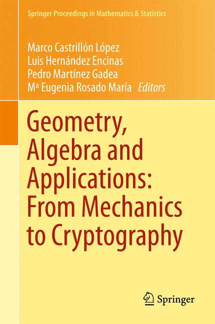 Cover of 'Geometry, Algebra and Applications: From Mechanics to Cryptography'