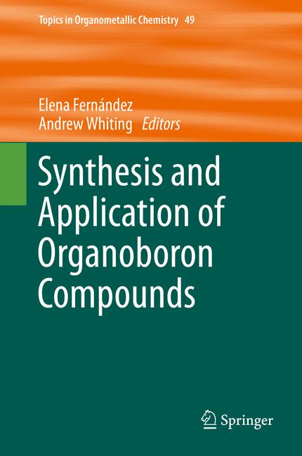 Cover of 'Synthesis and Application of Organoboron Compounds'