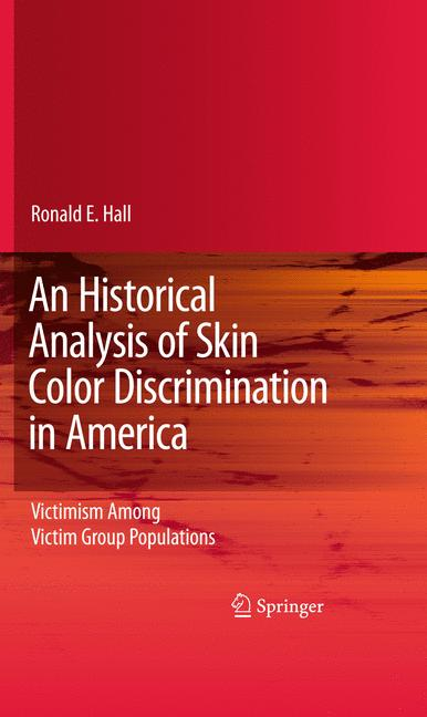 Cover of 'An Historical Analysis of Skin Color Discrimination in America'