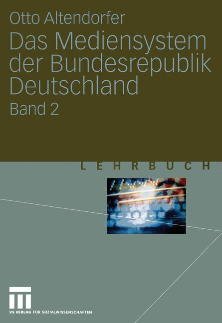 Cover of 'Das Mediensystem der Bundesrepublik Deutschland'