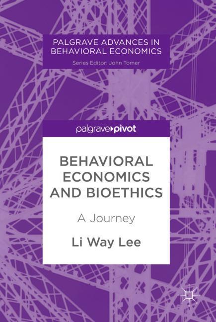 Cover of 'Behavioral Economics and Bioethics'