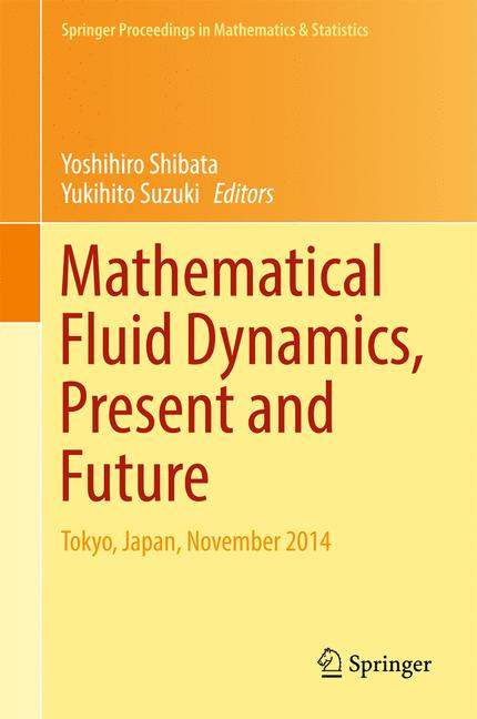 Cover of 'Mathematical Fluid Dynamics, Present and Future'