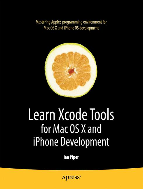 Cover of 'Learn Xcode Tools for Mac OS X and iPhone Development'