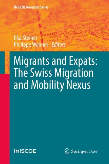 Cover of 'Migrants and Expats: The Swiss Migration and Mobility Nexus'