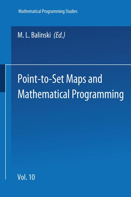 Cover of 'Point-to-Set Maps and Mathematical Programming'