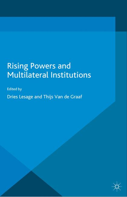 Cover of 'Rising Powers and Multilateral Institutions'