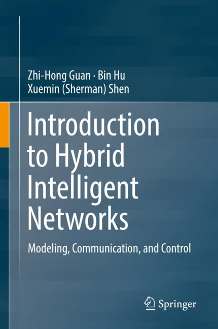 Cover of 'Introduction to Hybrid Intelligent Networks'