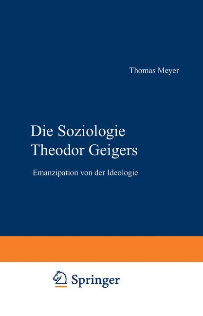 Cover of 'Die Soziologie Theodor Geigers'