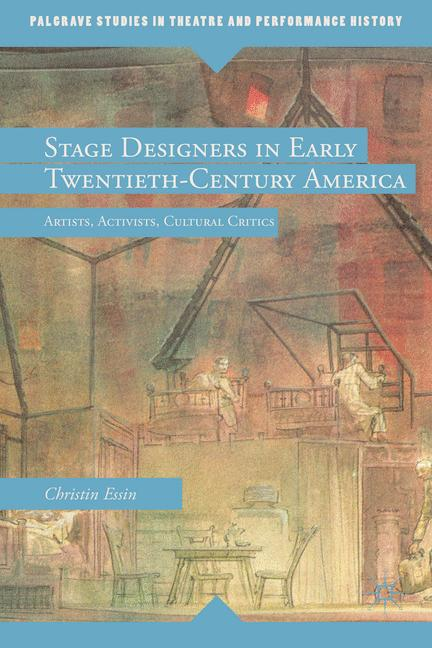 Cover of 'Stage Designers in Early Twentieth-Century America'