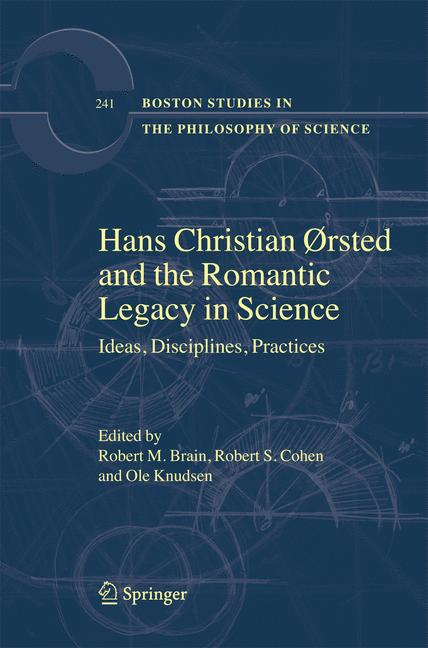 Cover of 'Hans Christian Ørsted And The Romantic Legacy In Science'