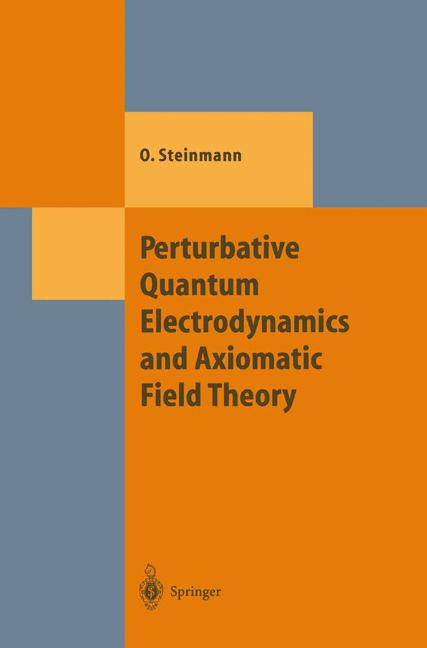 Cover of 'Perturbative Quantum Electrodynamics and Axiomatic Field Theory'