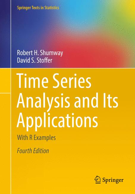 Cover of 'Time Series Analysis and Its Applications'