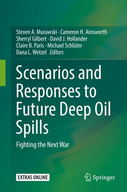 Cover of 'Scenarios and Responses to Future Deep Oil Spills'