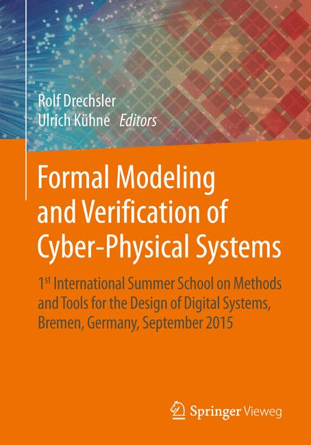 Cover of 'Formal Modeling and Verification of Cyber-Physical Systems'