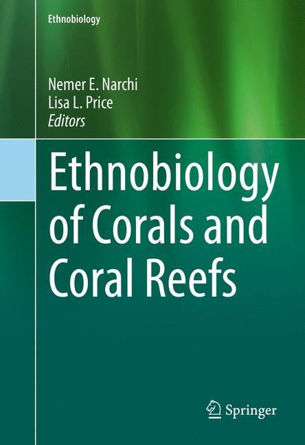 Cover of 'Ethnobiology of Corals and Coral Reefs'