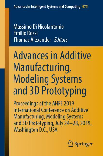 Cover of 'Advances in Additive Manufacturing, Modeling Systems and 3D Prototyping'