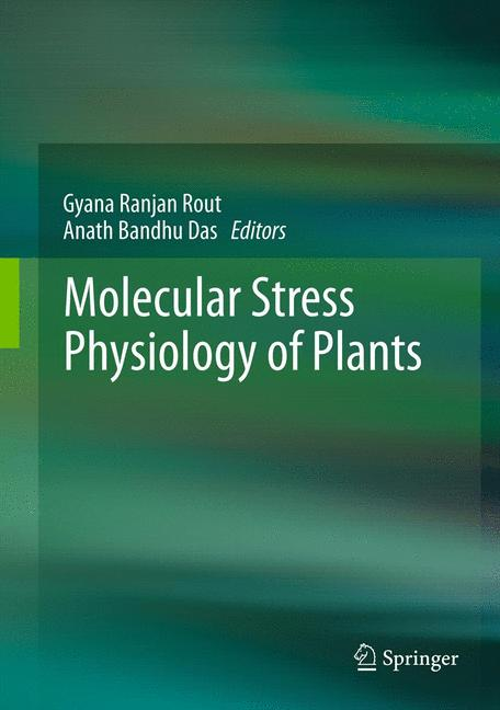 Cover of 'Molecular Stress Physiology of Plants'