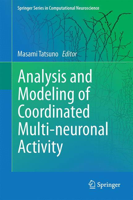 Cover of 'Analysis and Modeling of Coordinated Multi-neuronal Activity'