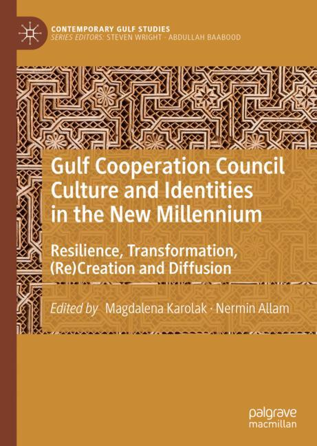 Cover of 'Gulf Cooperation Council Culture and Identities in the New Millennium'