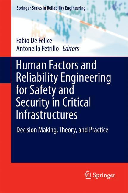 Cover of 'Human Factors and Reliability Engineering for Safety and Security in Critical Infrastructures'