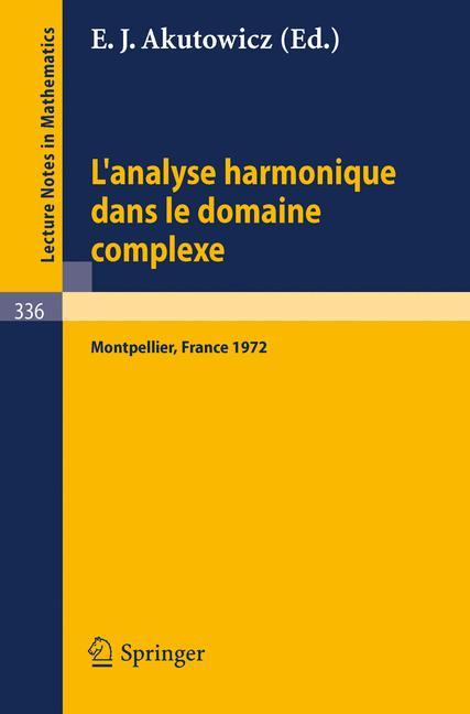 Cover of 'L'Analyse Harmonique dans le Domaine Complexe'