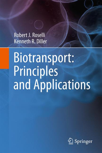 Cover of 'Biotransport : principles and applications'