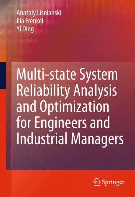 Cover of 'Multi-state System Reliability Analysis and Optimization for Engineers and Industrial Managers'