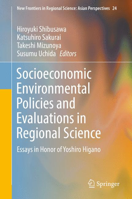 Cover of 'Socioeconomic Environmental Policies and Evaluations in Regional Science'