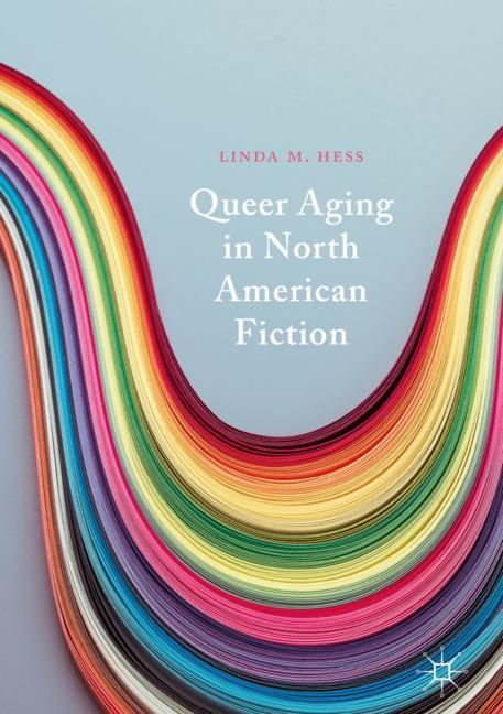 Cover of 'Queer Aging in North American Fiction'