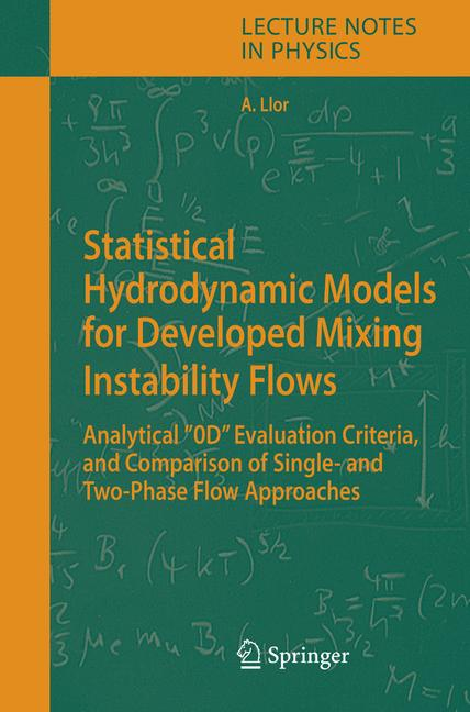 "Cover of 'Statistical Hydrodynamic Models for Developed Mixing Instability Flows : Analytical ""0D"" Evaluation Criteria, and Comparison of Single-and Two-Phase Flow Approaches'"