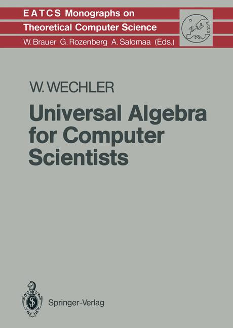 Cover of 'Universal Algebra for Computer Scientists'