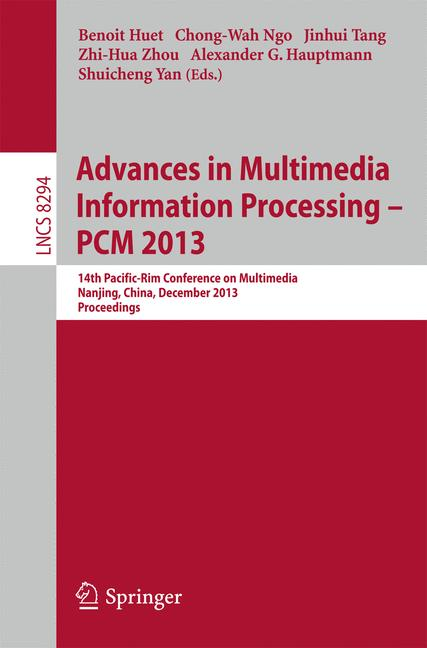 Cover of 'Advances in Multimedia Information Processing – PCM 2013'
