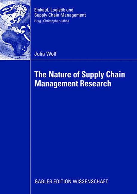 Cover of 'The Nature of Supply Chain Management Research'