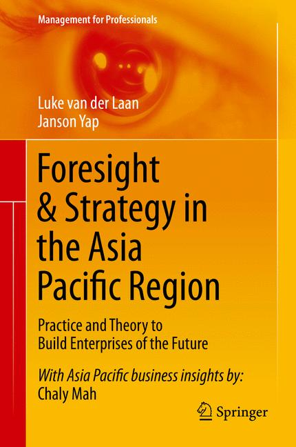 Cover of 'Foresight & Strategy in the Asia Pacific Region'