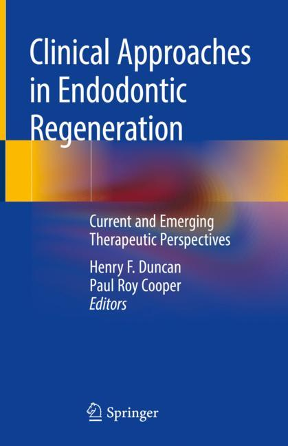Cover of 'Clinical Approaches in Endodontic Regeneration'
