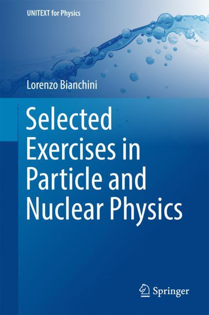 Cover of 'Selected Exercises in Particle and Nuclear Physics'