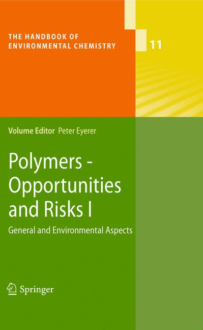 Cover of 'Polymers - Opportunities and Risks I : General and Environmental Aspects'