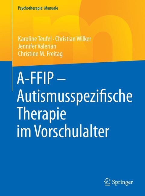 Cover of 'A-FFIP – Autismusspezifische Therapie im Vorschulalter'