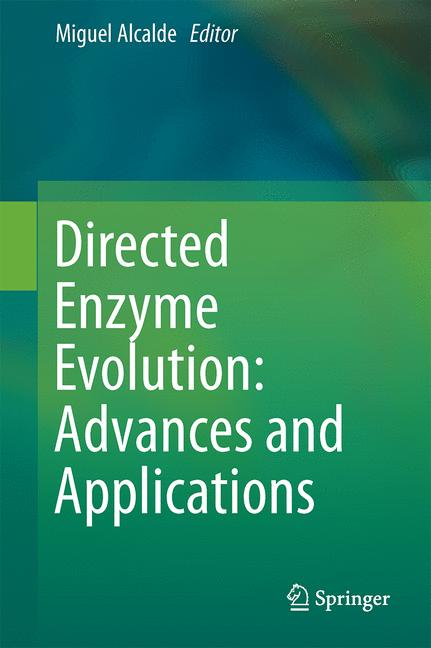 Cover of 'Directed Enzyme Evolution: Advances and Applications'