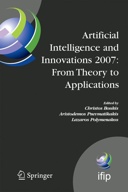 Cover of 'Artificial Intelligence and Innovations 2007: from Theory to Applications'