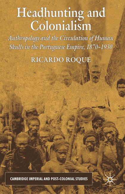 Cover of 'Headhunting and Colonialism'