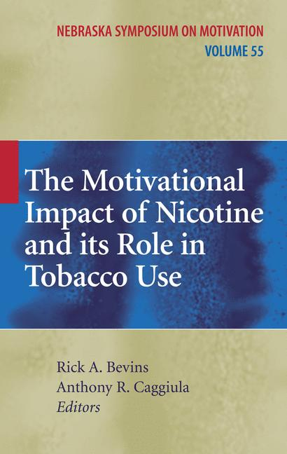 Cover of 'The Motivational Impact of Nicotine and its Role in Tobacco Use'