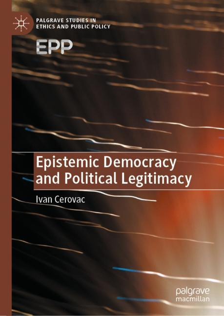 Cover of 'Epistemic Democracy and Political Legitimacy'