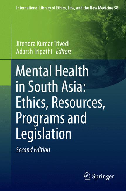Cover of 'Mental Health in South Asia: Ethics, Resources, Programs and Legislation'