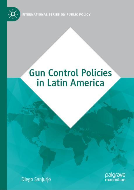 Cover of 'Gun Control Policies in Latin America'