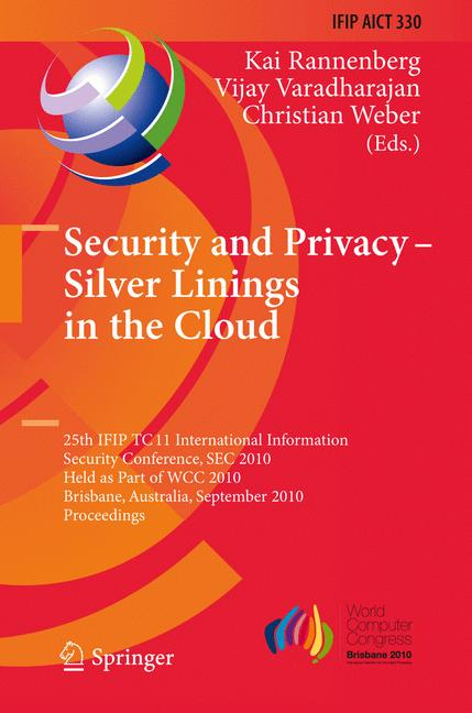 Cover of 'Security and Privacy – Silver Linings in the Cloud'