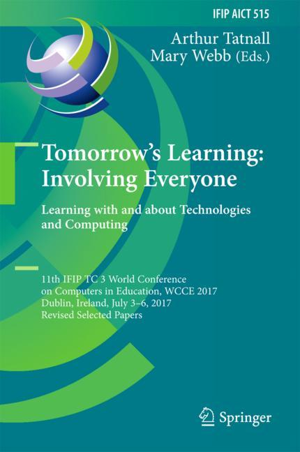 Cover of 'Tomorrow's Learning: Involving Everyone. Learning with and about Technologies and Computing'