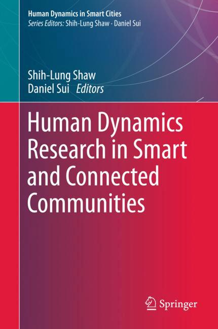 Cover of 'Human Dynamics Research in Smart and Connected Communities'